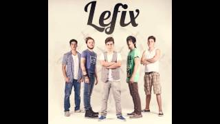 Lefix - Cada Segundo