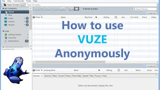 how to download torrents anonymously with vuze vpn proxy setup guide