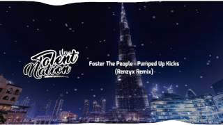 [Future Bass] Foster The People - Pumped Up Kicks (Renzyx Remix)