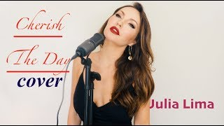 Cherish The Day/ cover Julia Lima LIVE