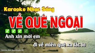 Karaoke Về Quê Ngoại
