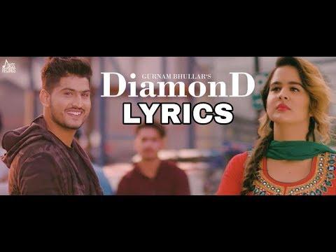 Diamond (Full lyrics) | Gurnam Bhullar | Latest Punjabi Song 2018