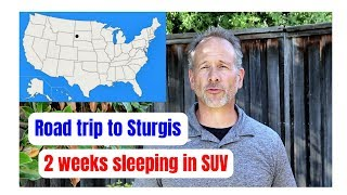 Road Trip to Sturgis, SD (Tips for sleeping in the SUV)