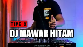 Dj Mawar Hitam Tipe X Terbaru 2021 Dj Viral Tiktok Remix Full Bass
