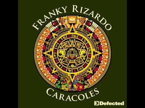 Franky Rizardo - Caracoles [Full Length] 2011