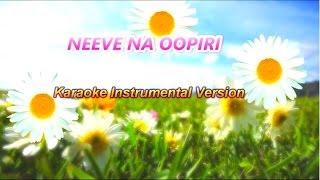 NEEVE NAA OOPIRI (Karaoke instrumental version) - Pradeep Philip.