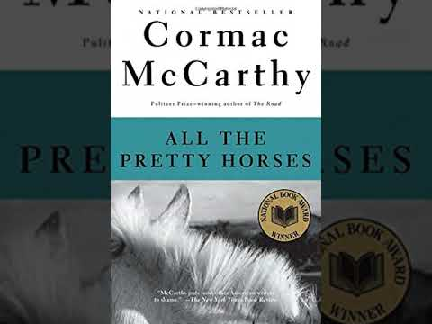 All the Pretty Horses Study Questions Summary
