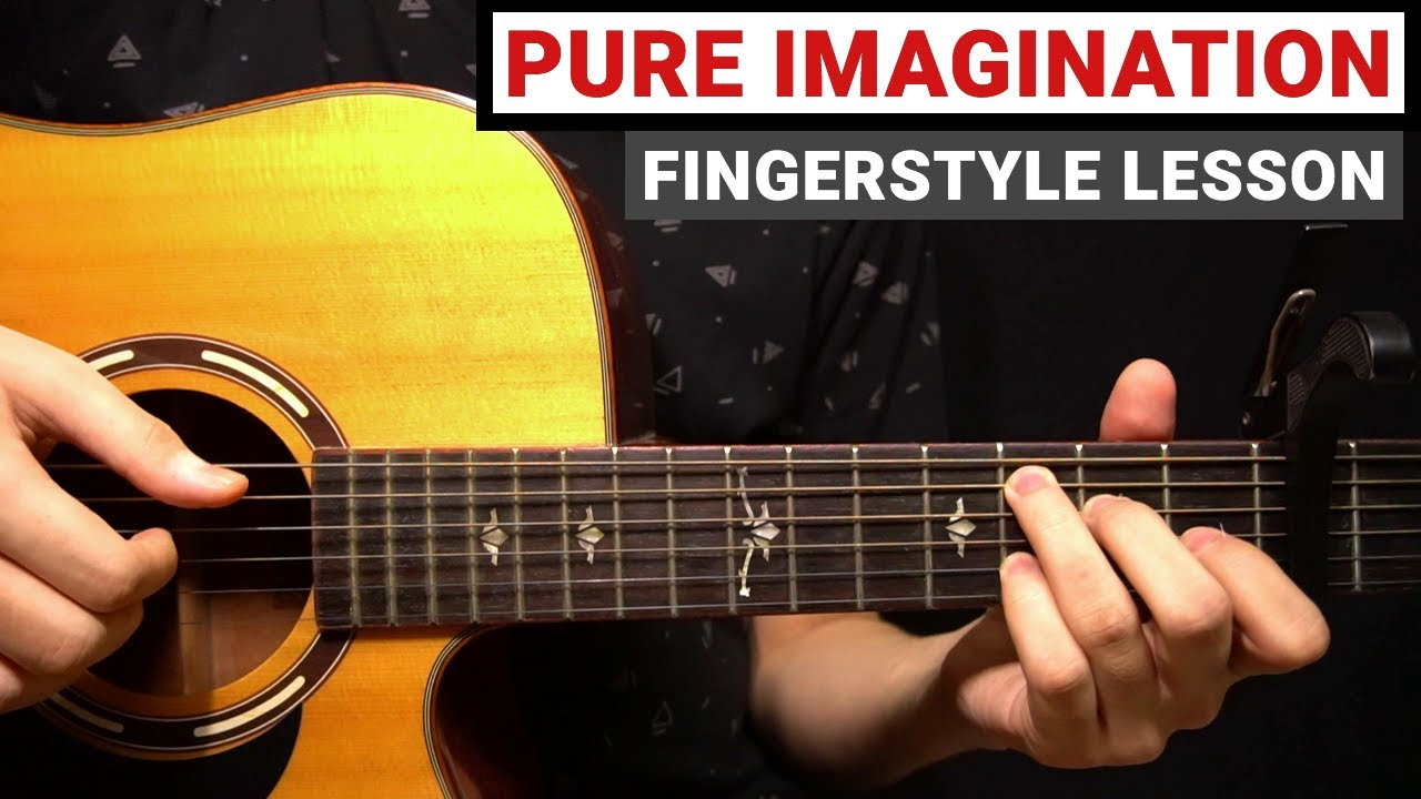 Pure Imagination - Gene Wilder   Fingerstyle Guitar Lesson (Tutorial) How to Play