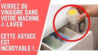 #VERSEZ DU VINAIGRE DANS VOTRE MACHINE À LAVER – INCROYABLE !