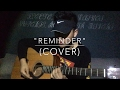 Reminder (cover) The Weeknd video & mp3