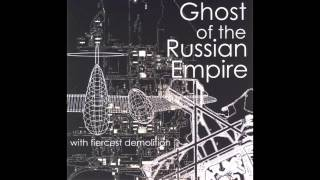 Ghost of the Russian Empire - Dialection