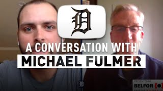 A Conversation with Michael Fulmer