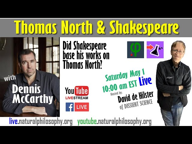 Did Shakespeare base his works on Thomas North? Dennis McCarthy says Yes!