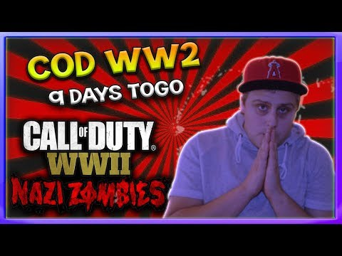 Call Of Duty WW2 9 DAYS TOGO HYPE WHAT TO EXSPECT!
