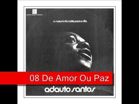 08 De Amor Ou Paz - Adauto Santos - Nau Catarineta (1974)