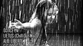 Dj Ice Lv - Lietus (Chill out).wmv