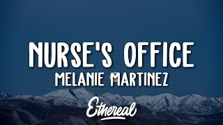 Melanie Martinez - Nurse's Office (Lyrics)