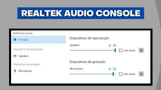 Realtek Audio Console - Como Funciona