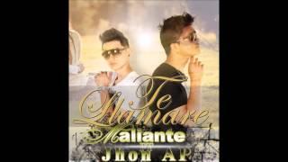 Maliante ft Jhon Ap - Te Llamare