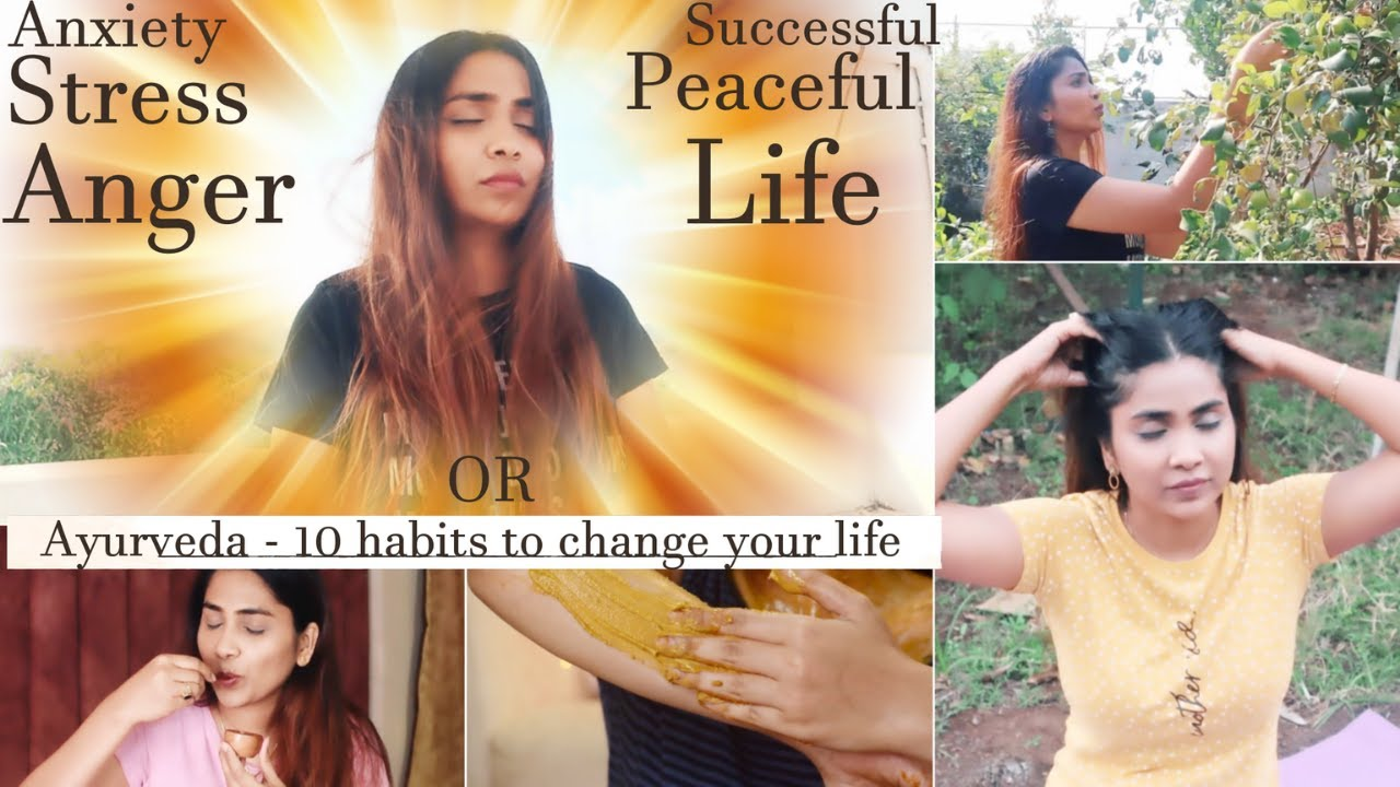 How To Live Life According To Ayurveda- Balance ur imbalances-Daily Routine to healthy peaceful life