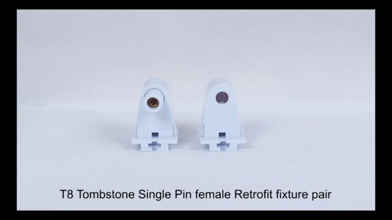 hight resolution of 96784 single pin t8 tombstone single pin female retrofit fixture led light