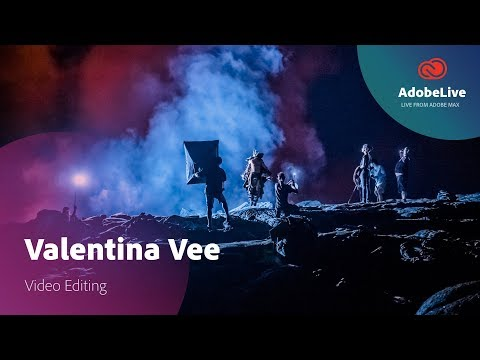 Live video editing with Valentina Vee | Adobe MAX 2017