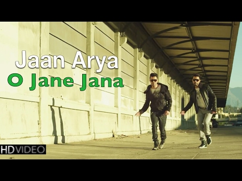 O JANE JANA | JAAN & ARYA | New Hindi POP Songs