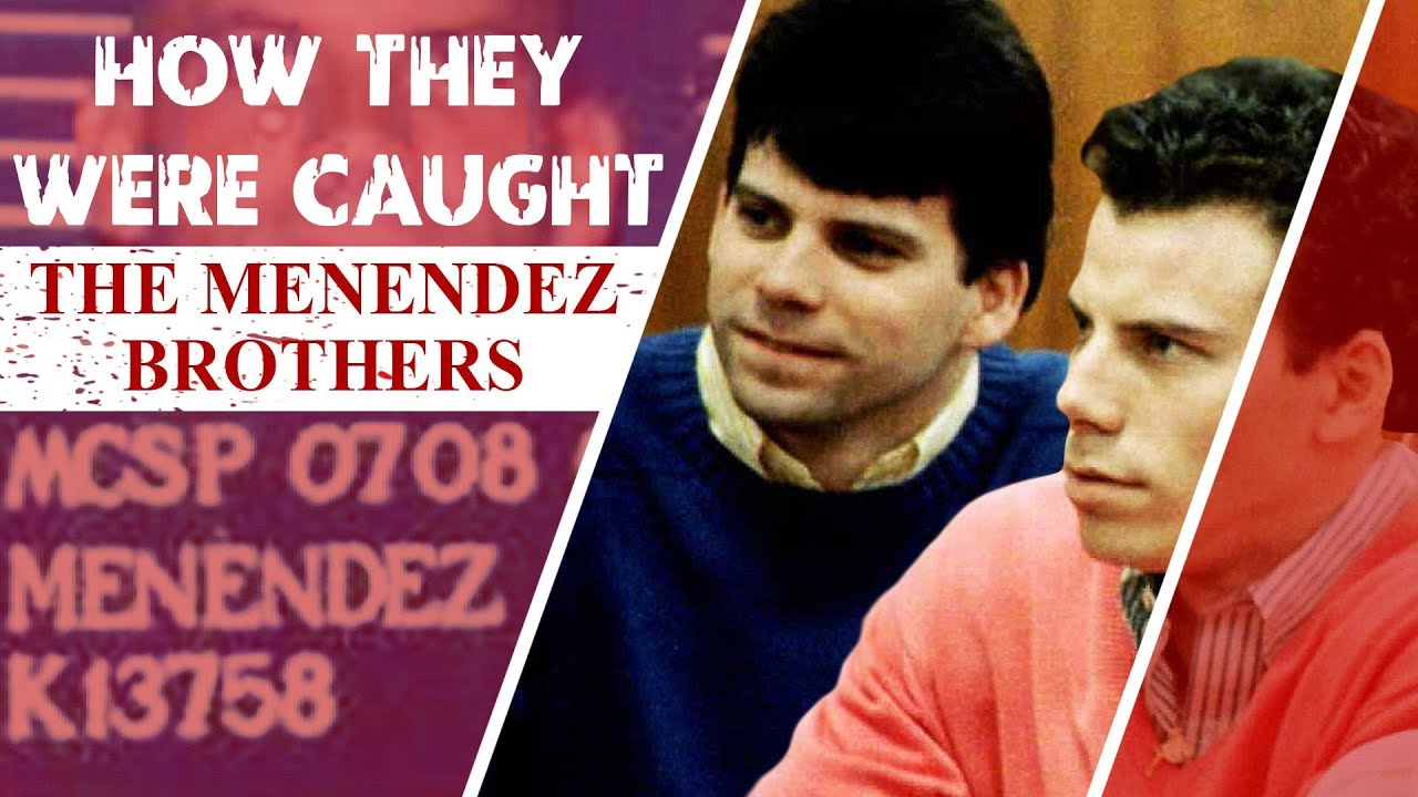 How They Were Caught: The Menendez Brothers