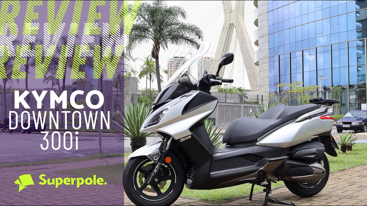Downtown 300i Kymco - Review Completo
