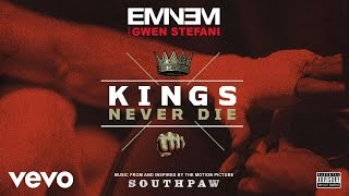 Eminem ft. Gwen Stefani - Kings Never Die