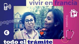 Vivir en Francia - Todo lo que hay que hacer y nadie te dice