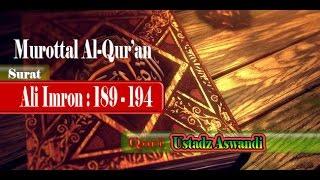 murottal al qur an surat ali imron 189 194 i qori ustadz aswandi