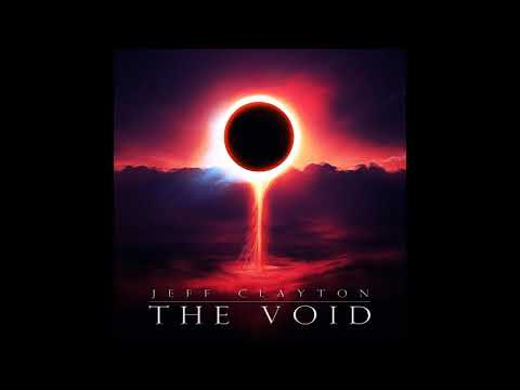 Jeff Clayton - The Void (Full Album)