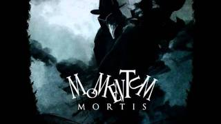 Momentum Mortis - Mister Crow