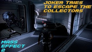 Joker tries to escape the collector (Mass Effect 2 Gameplay)