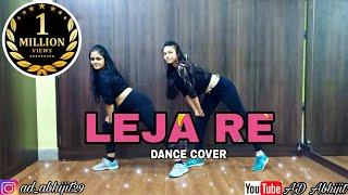 Leja Re Dance Cover | Dhvani Bhanushali | Tanishk Bagchi | AD Abhijit Choreography