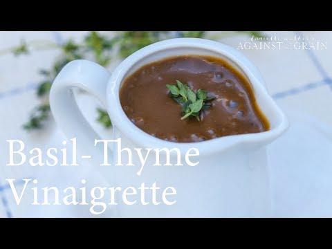 Recipe: Basil-Thyme Vinaigrette Recipe   Danielle Walker