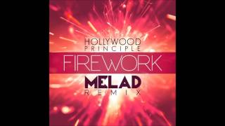 Hollywood Principle Firework Melad Remix.mp3