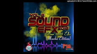 DJ TAY WSG - SOUND EFX VOL.8 2018 (MUCHO EDITION) OVER 2,500 EFX