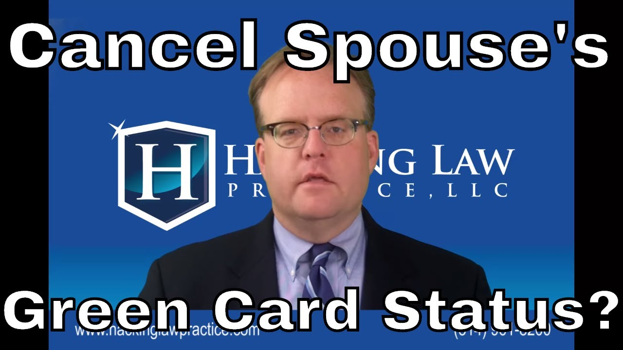 Can I cancel my spouse's conditional green card status?