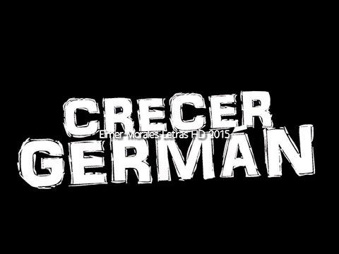 Crecer German - Si Soy Infiel - Letra Estreno 2015