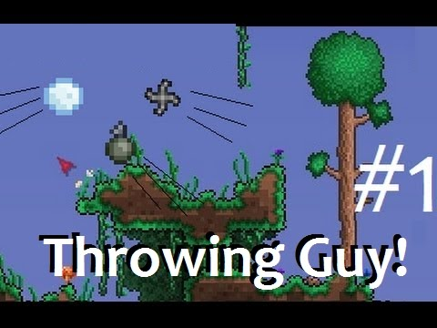 Thowing Guy! Terraria classed playthrough.