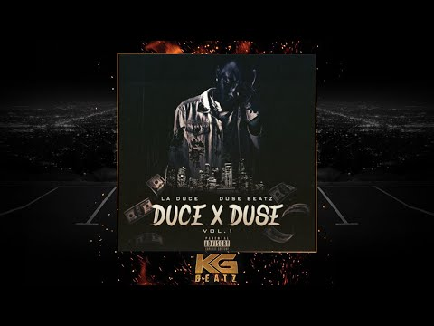 LA Duce x Duse Beatz - Talk My Shit [New 2018]