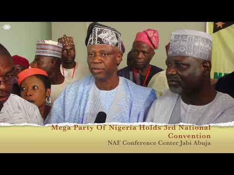 MEGA PARTY OF NIGERIA HOLDS 3RD NATIONAL CONVENTION, ELECTS NATIONAL OFFICERS
