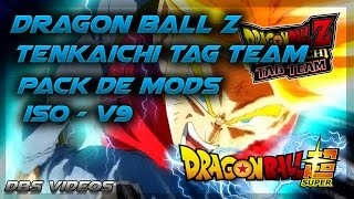 DRAGON BALL Z TENKAICHI TAG TEAM - PACK DE MODS V9 - ISO +SAVEDATA Y LISTA - DBS VIDEOS