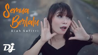 Download Lagu Semua Berlalu | DJ Kentrung - Diah Safitri (Official Music Video) mp3
