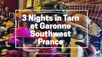 Tarn et Garonne France - 3 Nights