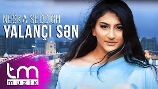Neska Seddigh – Yalançı Sən (Yeni  2021) Resimi