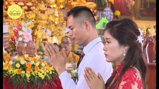 Cô Dâu Chú Rể Nghẹn Ngào Trong Lễ Hằng Thuận | Chùa Ba Vàng