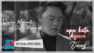 Download Danang - Di Sana Menanti Di Sini Menunggu (Official Lyric Video)